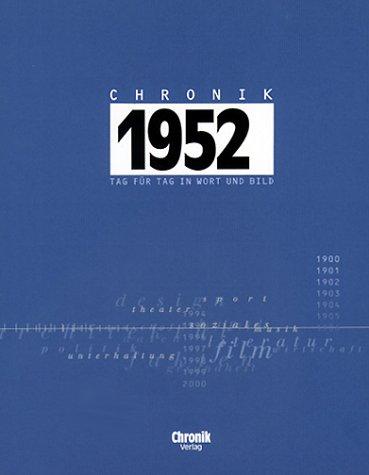 9783577140522: Chronik 1952: Tag für Tag in Wort und Bild