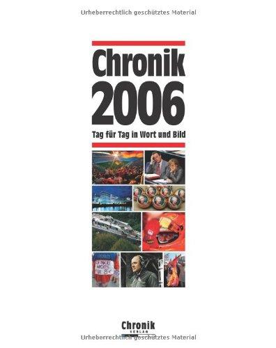 9783577141062: Chronik 2006: Tag für Tag in Wort und Bild