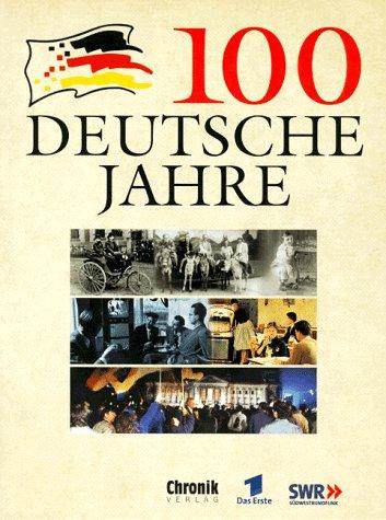 9783577145565: 100 deutsche Jahre (German Edition)