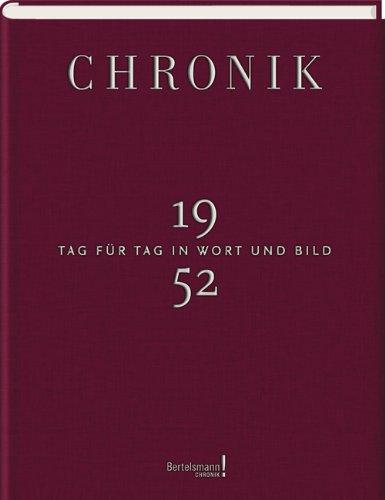 Jubiläumsband Chronik Tag für Tag in Wort und Bild 1952: wissenmedia