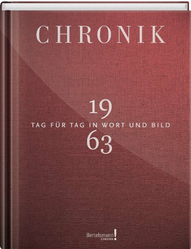 9783577150637: Chronik Jubil�umsband 1963: Tag f�r Tag in Wort und Bild