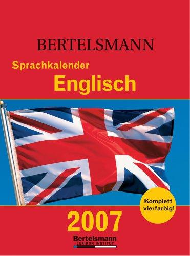 9783577151351: Bertelsmann Sprachkalender Englisch 2007. Abrei�?kalender