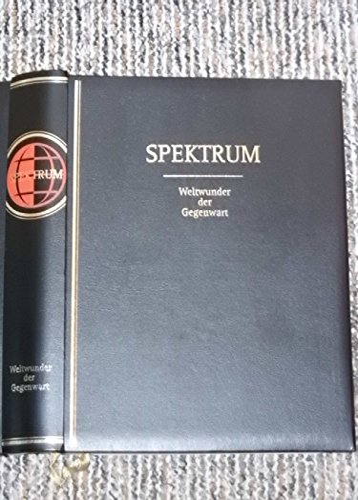 9783577162036: Spektrum. Weltwunder der Gegenwart
