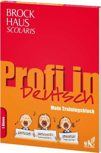 9783577200028: Brockhaus Scolaris Profi in - Mein Trainingsblock: Deutsch 1. Klasse