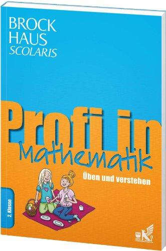 9783577200110: Brockhaus Scolaris Profi in Mathematik 2. Klasse: Üben und verstehen
