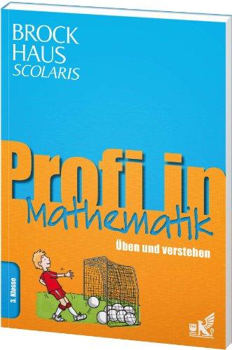 9783577200165: Brockhaus Scolaris Profi in Mathematik 3. Klasse: Üben und verstehen