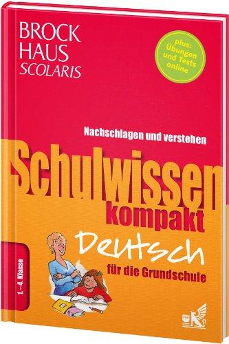 9783577200271: Brockhaus Scolaris Schulwissen kompakt Deutsch für die Grundschule 1. - 4. Klasse
