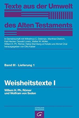 Weisheitstexte I. Mythen und Epen: Willem H. Ph. Römer