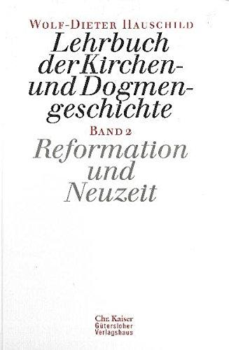 Lehrbuch der Kirchen- und Dogmengeschichte 2: Wolf-Dieter Hauschild