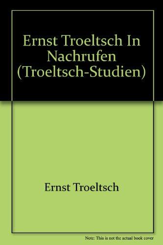 9783579001074: Ernst Troeltsch in Nachrufen