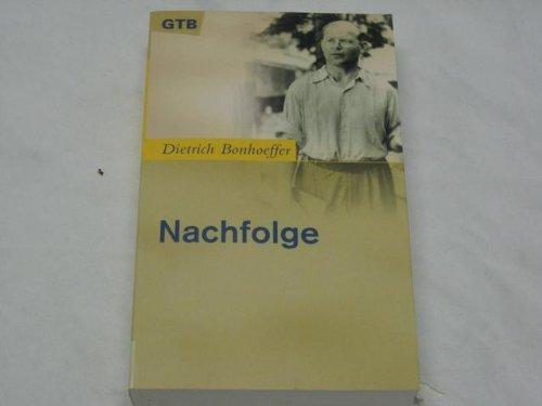 9783579004556: Nachfolge: (Kartonierte Ausgabe der Dietrich Bonhoeffer Werke Band 4)