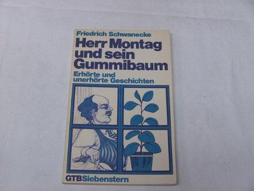 9783579010311: Herr Montag und sein Gummibaum: Erhörte und unerhörte Geschichten (Gütersloher Taschenbücher)