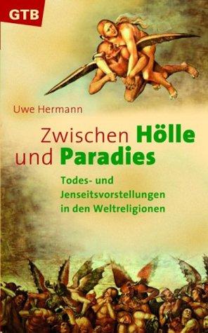 9783579012100: Zwischen H�lle und Paradies