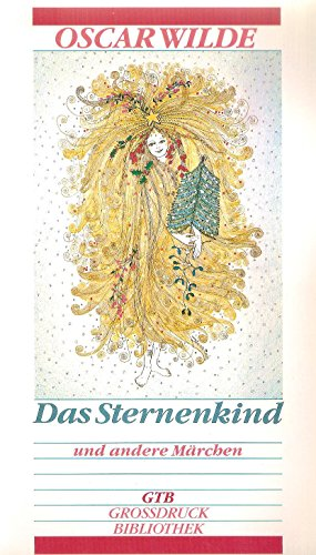 Das Sternenkind und andere Märchen: Wilde, Oscar