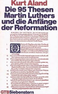 9783579014067: Die 95 Thesen Martin Luthers und die AnfŠnge der Reformation