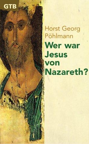 9783579014234: Wer war Jesus von Nazareth?