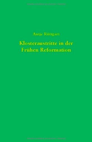 9783579016450: Klosteraustritte in der Frühen Reformation: Studien zu Flugschriften der Jahre 1522 bis 1524