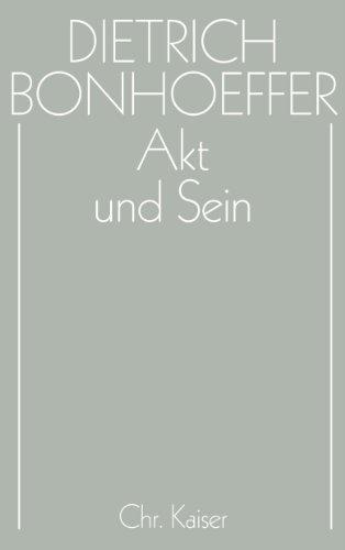 Werke, 17 Bde. u. 2 Erg.-Bde., Bd.2, Akt und Sein (9783579018720) by Bonhoeffer, Dietrich; Reuter, Hans-Richard