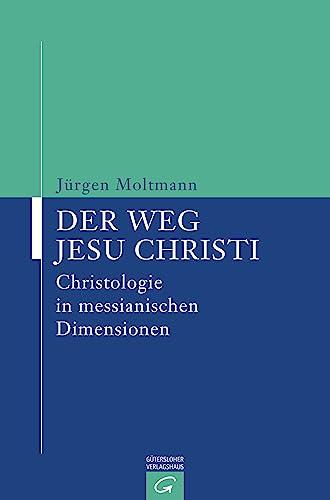 9783579019314: Der Weg Jesu Christi. Christologie in messianischen Dimensionen.
