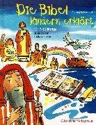 9783579022390: Die Bibel. Kindern erklärt. Für 7 - 12jährige.