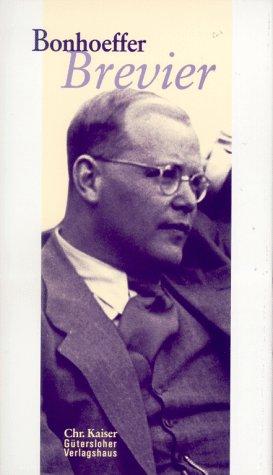 Bonhoeffer Brevier: Bonhoeffer, Dietrich, Dudzus,