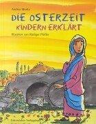 9783579023076: Die Osterzeit - Kindern erklärt