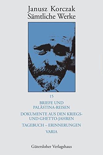 Briefe / Tagebuch: Janusz Korczak