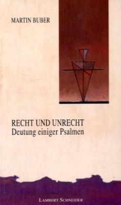 9783579025803: Recht und Unrecht: Deutung einiger Psalmen