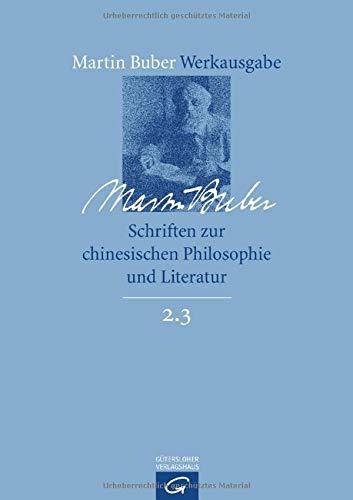Schriften zur chinesischen Philosophie und Literatur: Martin Buber