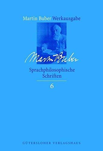 Sprachphilosophische Schriften: Martin Buber