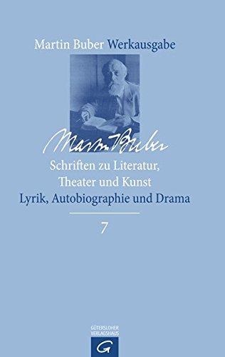 9783579026824: Schriften zu Literatur, Theater und Kunst: Lyrik, Autobiographie und Drama