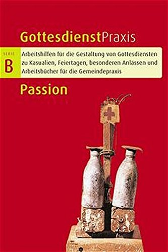 9783579031149: Gottesdienstpraxis Serie B. Passion.