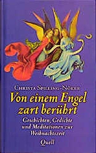 9783579033723: Von einem Engel zart berührt. Geschichten, Gedichte und Meditationen zur Weihnachtszeit.