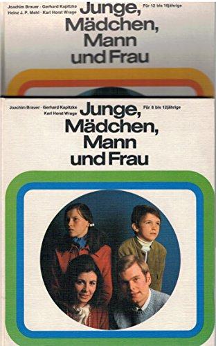 Junge, Mädchen, Mann und Frau I. Für: Joachim Brauer