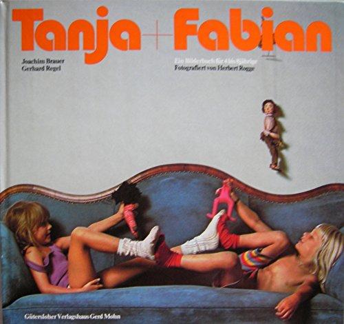9783579035697: Tanja und Fabian. Ein Bilderbuch für 4- bis 8jährige