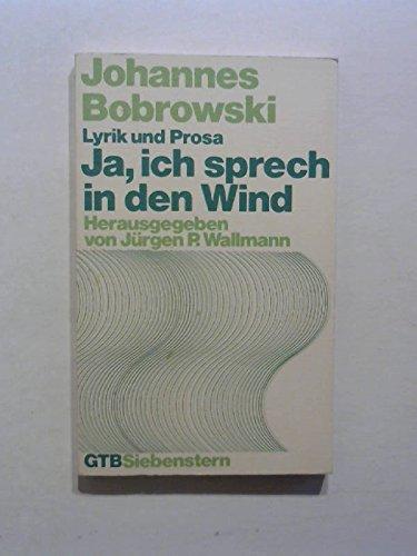 9783579036847: Ja, ich sprech in den Wind: Lyrik u. Prosa (Gütersloher Taschenbücher ; 284 : Siebenstern) (German Edition)