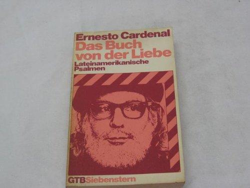 9783579038490: Das Buch von der Liebe / Lateinamerikanische Psalmen.