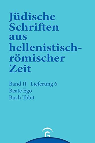 9783579039268: Judische Schriften aus hellenistisch-romischer Zeit (JSHRZ): Buch Tobit: 6