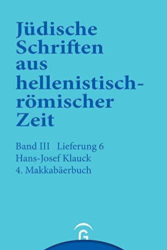 9783579039367: 4. Makkabäerbuch: Jüdische Schriften aus hellenistisch-römischer Zeit, Bd 3: Unterweisung in lehrhafter Form