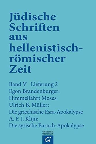 Judische Schriften aus hellenistisch-romischer Zeit, Bd 5: Apokalypsen: Himmelfahrt Moses . Die ...