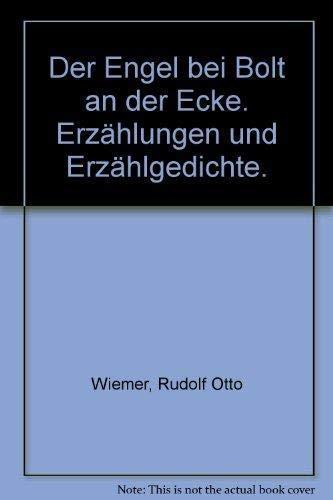 Der Engel bei Bolt an der Ecke: Wiemer, Rudolf Otto