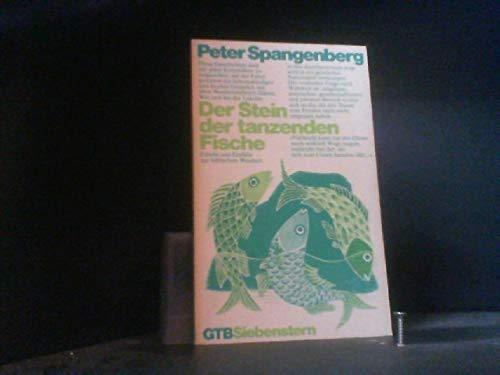Der Stein der tanzenden Fische: Fabeln u.: Spangenberg, Peter
