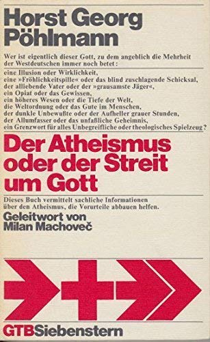9783579039787: Der Atheismus oder der Streit um Gott (Gütersloher Taschenbücher ; 218 : Siebenstern) (German Edition)
