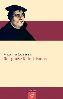 8 Bücher --Der große Katechismus / Die: Martin Luther: