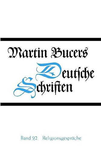Religionsgespräche: Martin Bucer