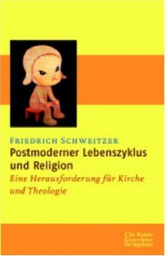 9783579051994: Postmoderner Lebenszyklus und Religion. Eine Herausforderung für Kirche und Theologie