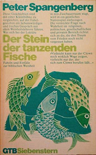 Der Stein der tanzenden Fische. Fabeln und: n/a
