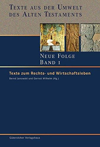 Texte aus der Umwelt des Alten Testaments. Neue Folge. (TUAT.NF): Texte zum Rechts- und ...