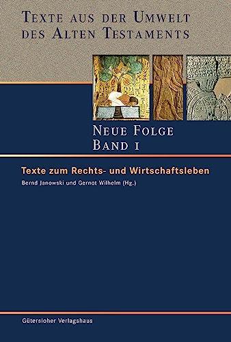 Texte aus der Umwelt des Alten Testament Texte zum Rechts- und Wirtschaftsleben
