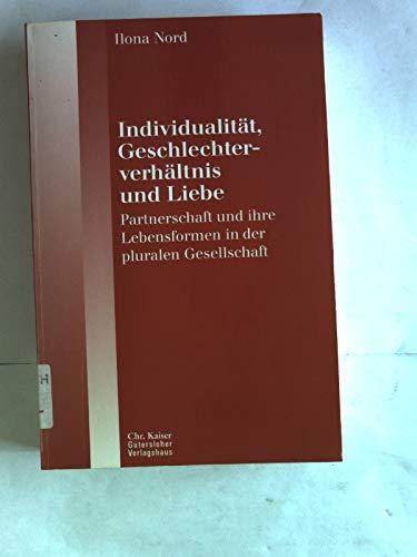 9783579053165: Individualität, Geschlechterverhältnis und Liebe.